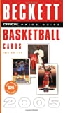 The Official Beckett Price Guide to Basketball Cards 2005, James Beckett, 0375720596