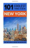 New York City Travel Guide: 101 Coolest Things to Do in New York City (New York Travel Guide, NYC Travel Guide, Travel to NYC, Budget Travel New York, Backpacking New York)