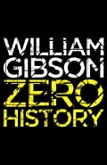 Zero History (Blue Ant) - Kindle edition by William Gibson. Mystery, Thriller & Suspense Kindle eBooks @ Amazon.com.