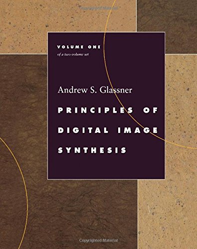 Principles of Digital Image Synthesis (The Morgan Kaufmann Series in Computer Graphics) 2 Volume Set by Brand: Morgan Kaufmann