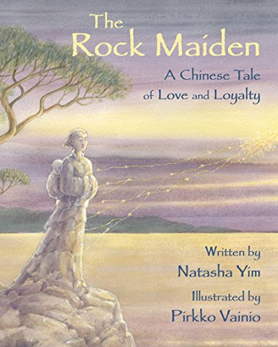 Image of The Rock Maiden: A Chinese Tale of Love and Loyalty