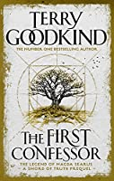 The First Confessor: Sword of Truth: The Prequel