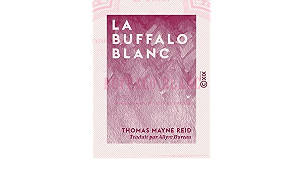 La buffalo blanc french edition kindle edition by thomas mayne