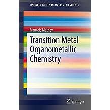 Transition Metal Organometallic Chemistry