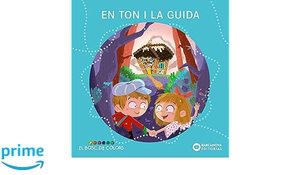 En Tom i la Guida Llibres Infantils I Juvenils - El Bosc De Colors: Amazon.es: Estel Baldó, Rosa Gil, Maria Soliva, Ester Garay: Libros