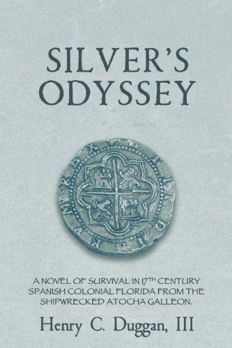 Book: Silver's Odyssey by Henry C. Duggan, III