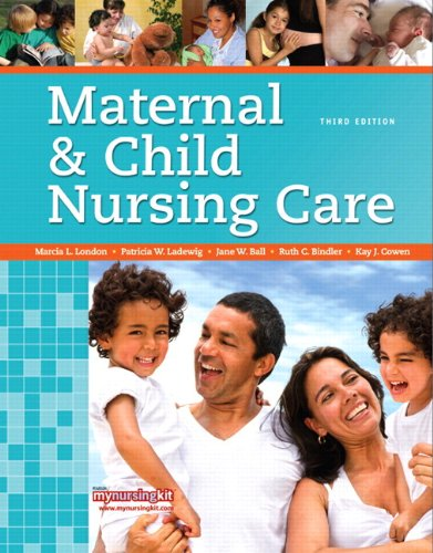 Maternal & Child Nursing Care Plus NEW MyNursingLab with Pearson eText (24-month access) -- Access Card Package (3rd