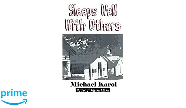 Sleeps Well With Others The Prequel To Kiss Me Kill Me Michael