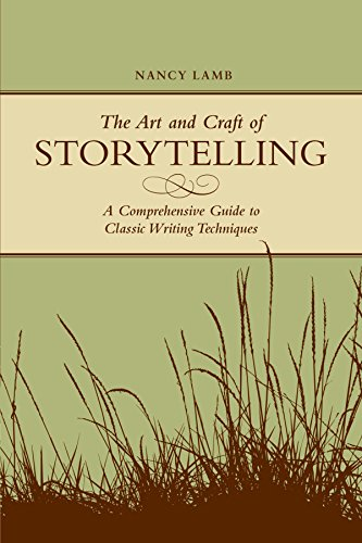 The Art And Craft Of Storytelling: A Comprehensive Guide...