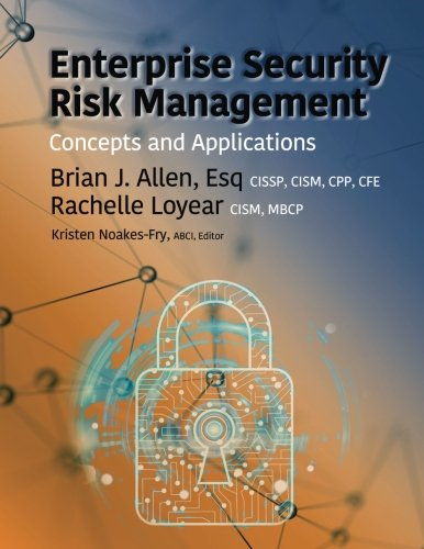 Enterprise Security Risk Management: Concepts and Applications ()