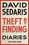 Theft by Finding: Diaries: Volume One