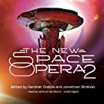 The New Space Opera 2 | Gardner Dozois (editor),Jonathan Strahan (editor)