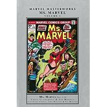 Marvel Masterworks: Ms. Marvel Volume 1