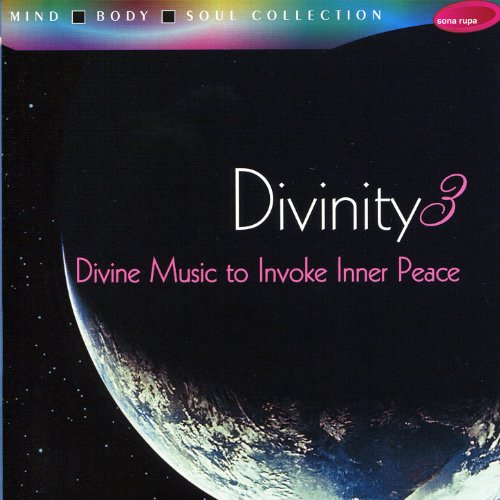 Divinity, Vol. 3 - Divine Music to Invoke Inner Peace