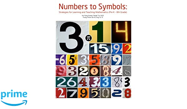 Numbers To Symbols Strategies For Learning And Teaching Mathematics