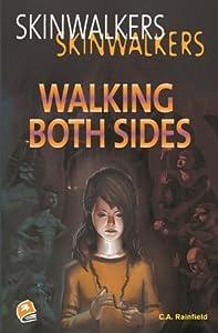 Walking Both Sides (Skinwalkers)