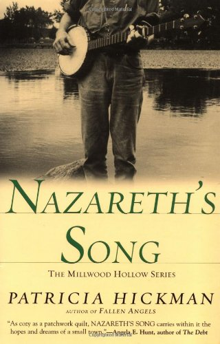 Nazareth's Song (Millwood Hollow Series #2)