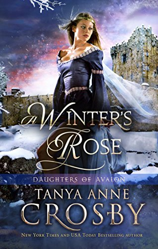 Avalon Rose - A Winter's Rose (Daughters of Avalon Book 2)