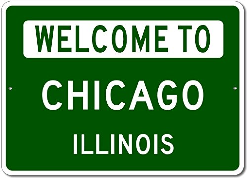The Lizton Sign Shop Welcome To Chicago, Illinois - Aluminum U.S. City State Novelty Sign - Green - 12