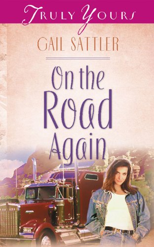 On The Road Again (Truly Yours Digital Editions Book 385)