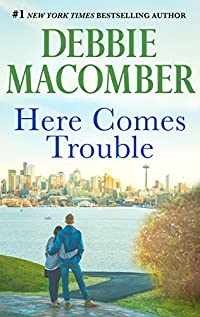 Here Comes Trouble by Debbie Macomber ebook deal