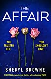 #5: The Affair: A gripping psychological thriller with a shocking twist