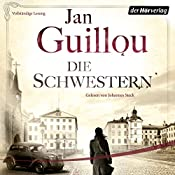 Die Schwestern (Die Brückenbauer 5) | Jan Guillou
