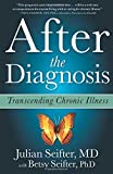 After the Diagnosis: Transcending Chronic Illness