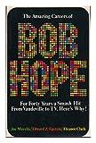 The Amazing Careers of Bob Hope, Joe Morella, 0895080001