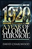Image of 1920: A Year of Global Turmoil