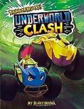 Underworld Clash (ThunderTrucks!)