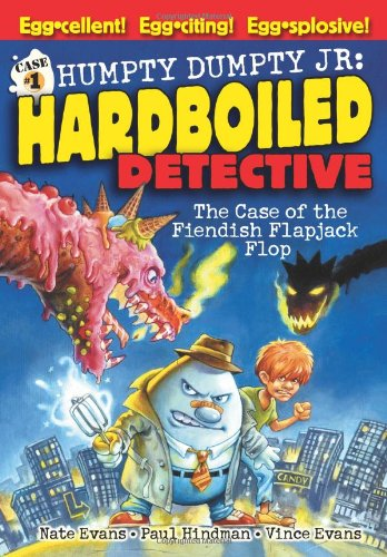 The Case of the Fiendish Flapjack Flop (Humpty Dumpty Jr., Hard Boiled Detective) pdf