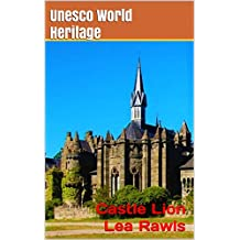 Unesco World Heritage #1: Castle Lion Lea Rawls (Photo Book Book 220)