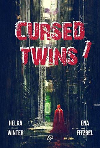 Cursed Twins - Livre I: La dystopie de l