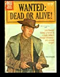 Wanted: Dead Or Alive #1102: Golden Age Western Comic (Four Color #1102)