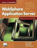 WebSphere Application Server: Step by Step (Step-by-Step series)