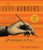 The Left-Hander's: Left Handed Legends, Lore & More- 2012 Weekly Planner Calendar