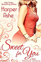 Sweet for You: A BBW Billionaire Romance (Sweet Curves Book 1)