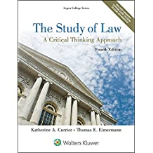 The Study of Law: A Critical Thinking Approach (Aspen College Series)