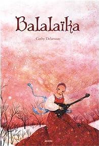 Balalaïka par Cathy Delanssay