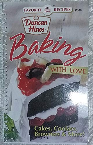 Duncan Hines Cake Recipes - Favorite All Time Recipes, Duncan Hines, Baking with Love, Cakes, Cookies, Brownies & More!