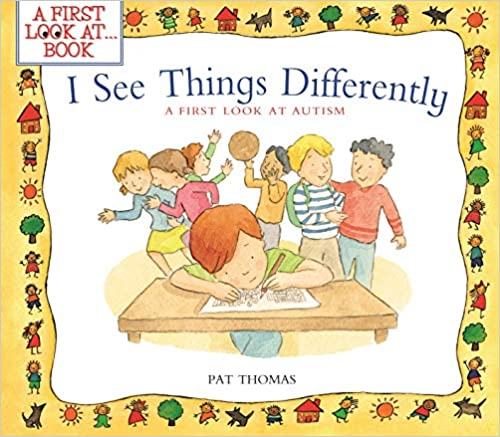I See Things Differently: A First Look at Autism  - Popular Autism Related Book