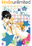 You're Mine Vol.4 (Manga Comic Book Graphic Novel) (English Edition)