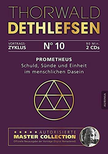 Prometheus   Schuld Sünde Und Einheit Im Menschlichen Dasein  Vortrag 10