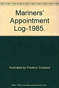 Hardcover Mariners' Appointment Log-1985. Book