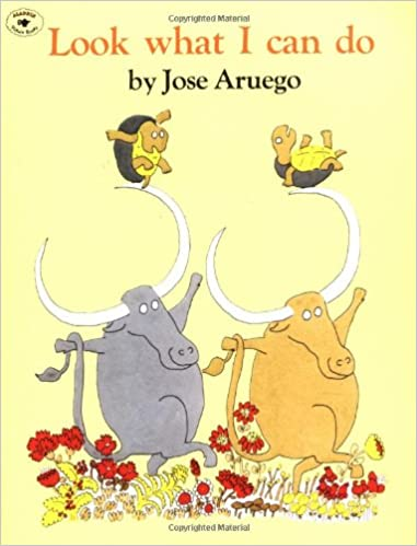 amazon com look what i can do 9780689712050 jose aruego books