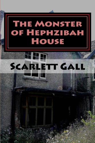 the-monster-of-hephzibah-house-the-ifb-horror-and-comedy-series-volume-1