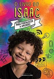 O livro do Isaac: Para fortalecer a amizade