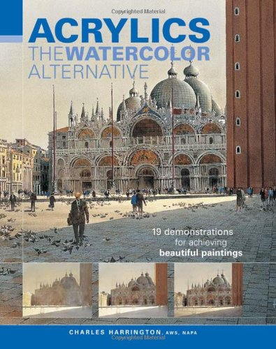Acrylics - The Watercolor Alternative