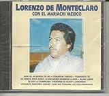 Lorenzo De Monteclaro Con El Mariachi Mexico